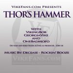 Thor's Hammer S2 E4 2016 After Dispatching the Panthers... Time to Slay the Giants!